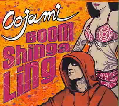 BOOM SHINGA LING BY OOJAMI (CD)
